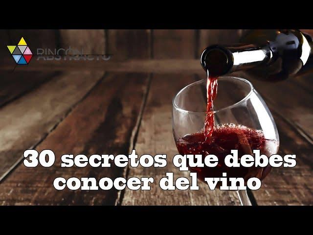 30 secretos que debes conocer del vino