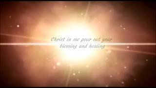 Christ In Me Arise - Trevor Thomson (Lyrics)