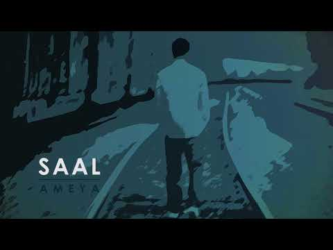 Saal | Another Year Gone | AMEYA | 2018