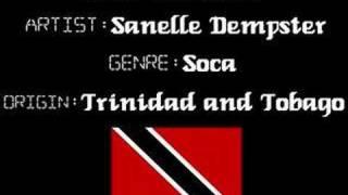 Sanelle Dempster - De River - Trinidad Soca Music