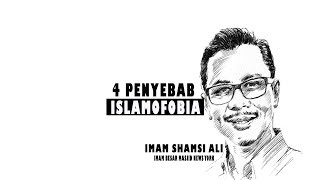 4 Penyebab Islamofobia - Shamsi Ali, Imam Masjid New York