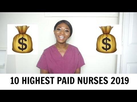 10 HIGHEST PAID NURSING JOBS 2019