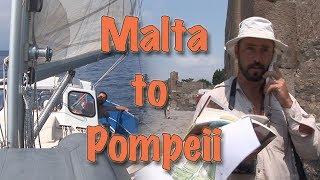 Sailing Malta to Pompeii - Distant Shores Classic Ep#1