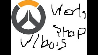 The Power of Overwatch Workshop