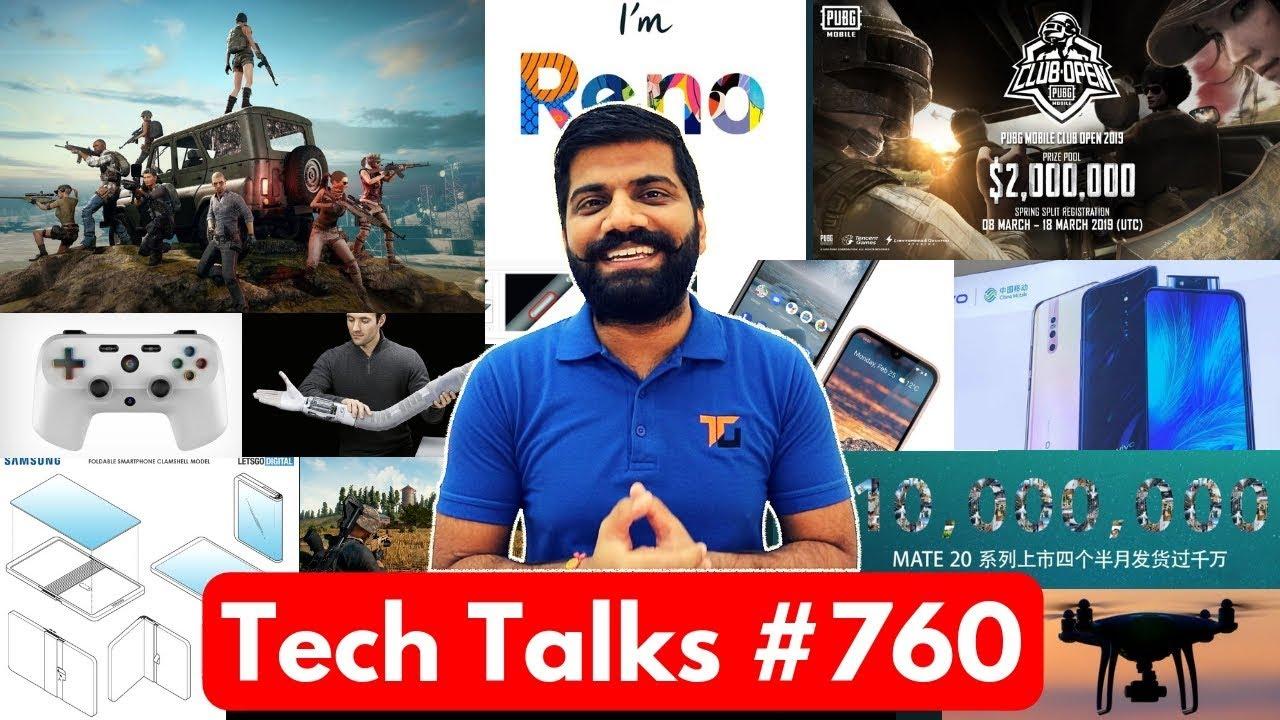 Tech Talks #760 - PUBG Addiction BANTheft, Samsung Folding Design, Oppo Reno, Vivo X27 Pro, cVIGIL