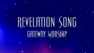 Watch Gateway Worship Revelation Song video
