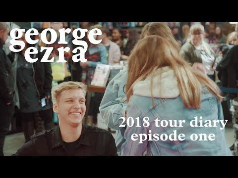 George Ezra - 2018 Tour Diary: Episode 1 Mp3