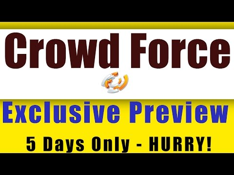 [5 Days] CrowdForce pReview ~ Amazing Traffic Software - Crowd Force