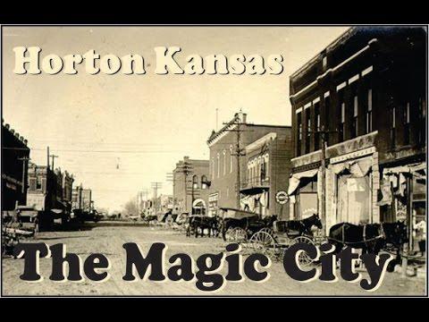 Horton Kansas The Magic City by Michael Sheets