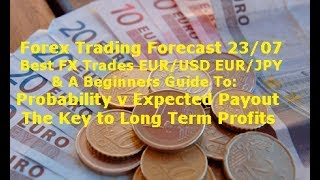 Forex Trading Best Trades EUR/USD EUR/JPY Analysis & P v EV The Key To FX Profits