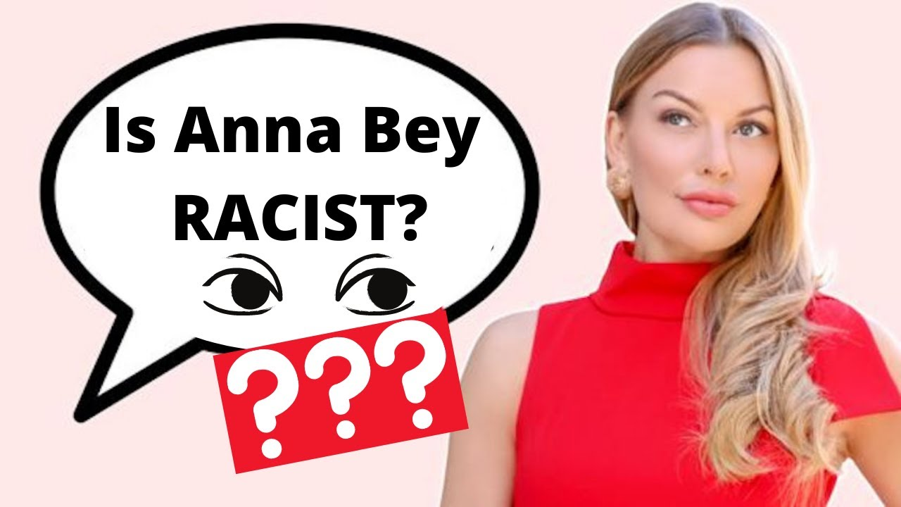 "Download Is Anna Bey Racist? ""Anna Bey Thinks You Are Dark & Ugly"""