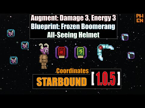 [starbound guide] All-Seeing Helmet, Frozen Boomerang BP, Damage III, Energy III coordinates 1.0