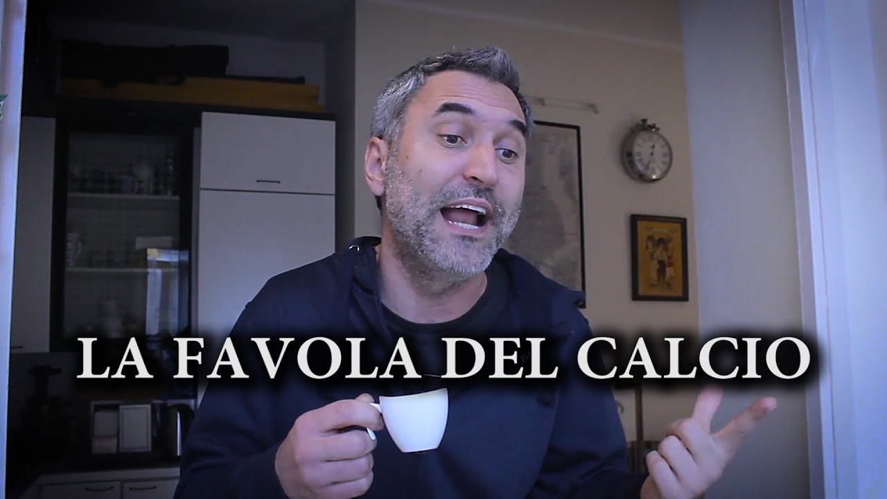 LA FAVOLA DEL CALCIO