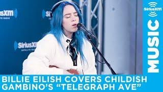 Billie Eilish covers Telegraph Ave by Childish Gambino