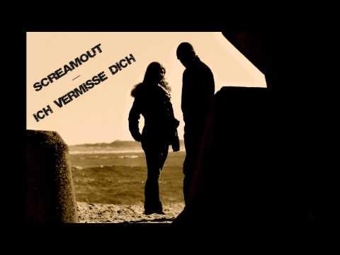 ScReamout - Ich Vermisse Dich [Beat by Lacore]