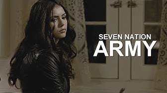 Katherine Pierce || Seven Nation Army