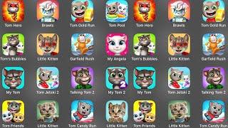 Tom Hero,Brawls,Tom Gold Run,Tom Pool,Tom's Bubbles,Little Kitten Adventure,Garfield Rush,My Angela