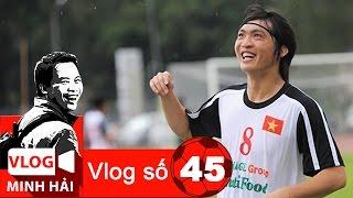Vlog Minh Hải | Tuấn Anh khó chịu cũng phải chịu khó!