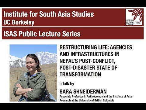 Sara Shneiderman   Nepal's Post-Conflict, Post-Disaster State of Transformation