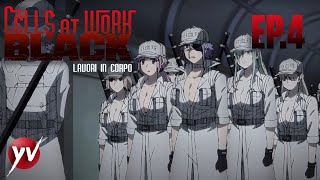 Cells at Work BLACK - Ep4 - Il fronte, gonococco, discordia [Sub Ita] | Yamato Video