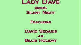 Lady Dave sings Silent Night