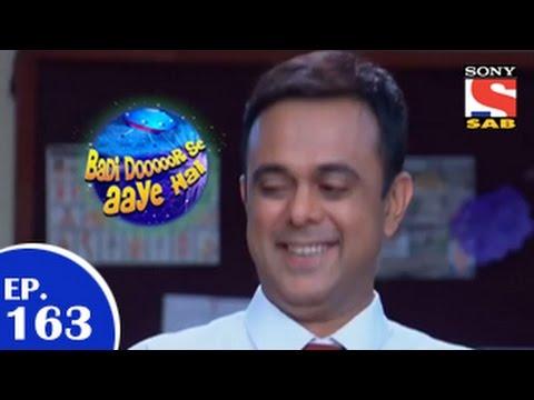 Badi Door Se Aaye Hain - बड़ी दूर से आये है - Episode 163 - 22nd January 2015
