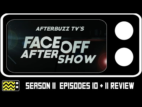 Face Off Season 11 Episodes 10 & E11 Review & After Show | AfterBuzz TV
