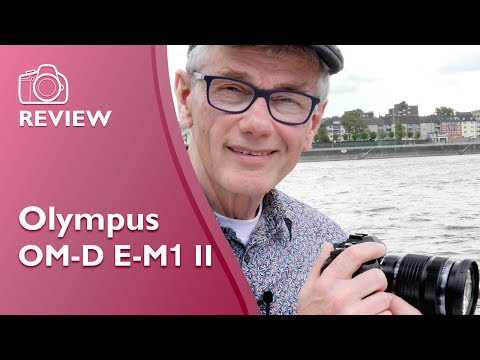 Olympus OM-D E-M1 II detailed hands on review (C4K)