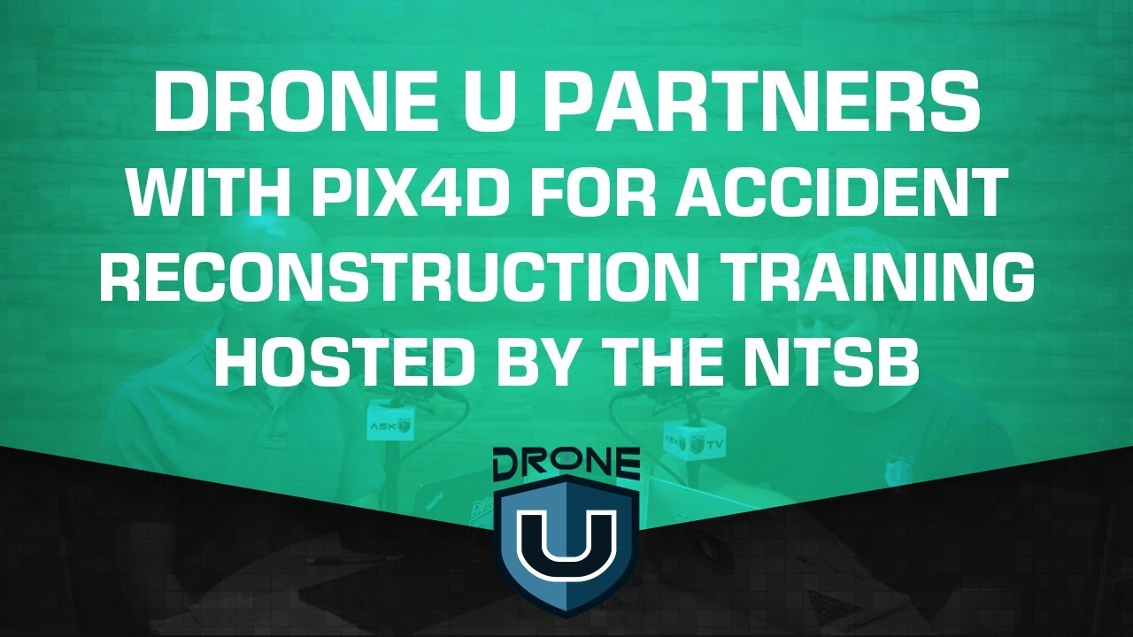 ADU 0885: Drone U Partners with Pix4D for Accident Reconstruction
