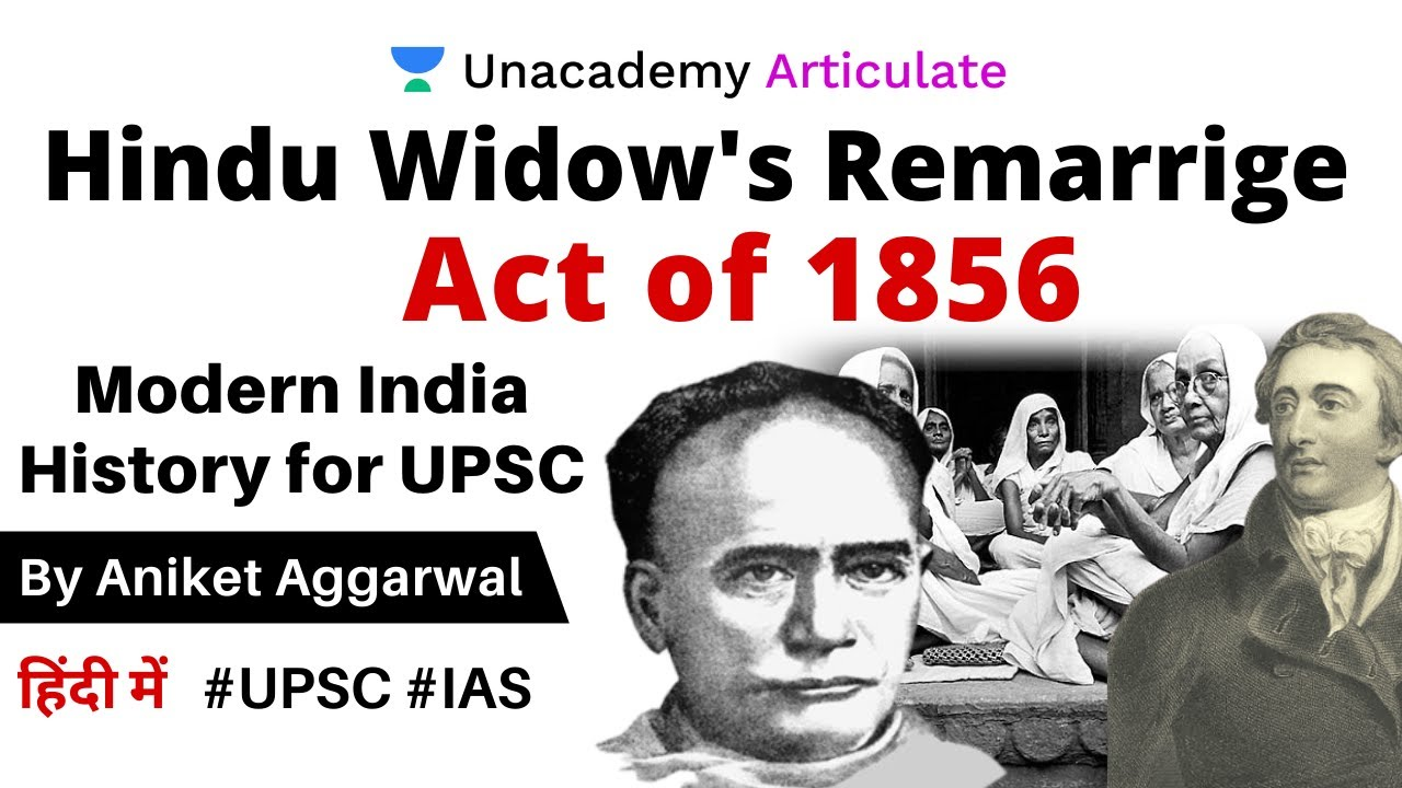 Hindu Widow S Remarriage Act 1856 By Aniket Aggarwal Upsc Cse