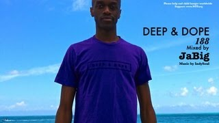 Long Study Music Playlist: Homework & Exams Instrumental Deep House - DEEP & DOPE 188 by JaBig