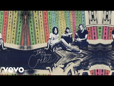 The Cribs - Pacific Time (Audio)