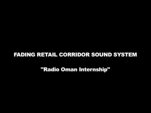 Fading Retail Corridor Sound System