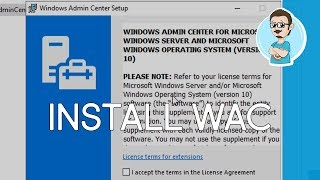 Install Windows Admin Center onto Windows Server 2019!