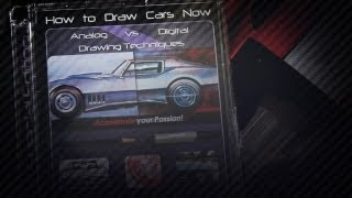 How to Draw Cars Now - Analog vs Digital Drawing Techniques