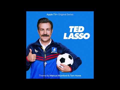 Ted Lasso Theme (From the Apple TV+ Original Series Ted Lasso) - Marcus Mumford & Tom Hove