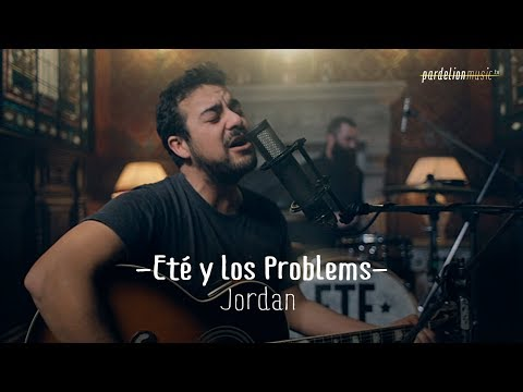 Eté & Los Problems - Jordan (Live on PardelionMusic.tv)