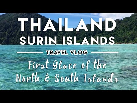 THAILAND TRAVEL VLOG: First Glance at North & South Surin Islands on the West Coast of Thailand