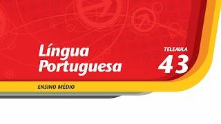 43 - Galinha bota ovo - Língua Portuguesa - Ens. Médio - Telecurso