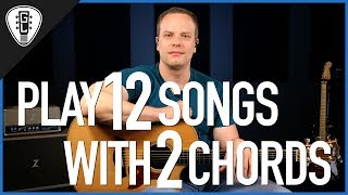 play 12 songs with 2 chords guitar lesson video