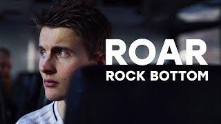 Roar - Rock Bottom s01e01 | Presented by GG.Bet