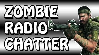 ZOMBIE RADIO CHATTER | Call Of Duty BLACK OPS Minitage / Montage | GAMEPLAY 2