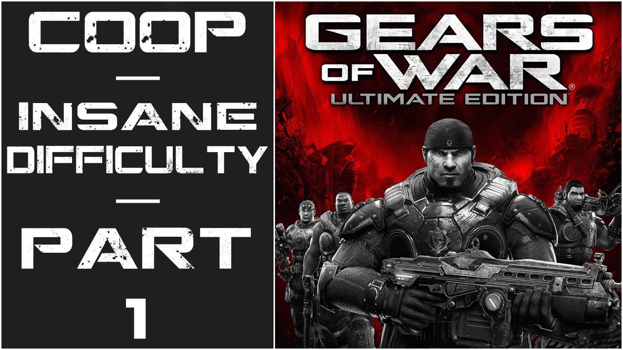 Gears Of War Ultimate Edition Let S Play Co Op Insane Part 1 Act I Ashes Gears Of War War Lets Play Gears of war ultimate edition xbox
