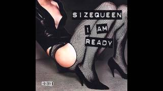 Sizequeen - I Am Ready (That Kid Chris Remix) (2003)