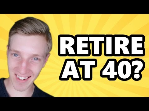 IS IT POSSIBLE TO RETIRE AT 40?