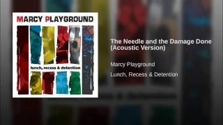 The Needle and the Damage Done (Acoustic Version)