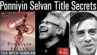 Ponniyin Selvan Title Secrets Explained in Tamil IIPonniyin Selvan Title Firstlook Poster