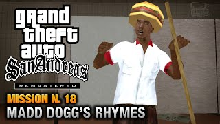 GTA San Andreas Remastered - Mission #18 - Madd Dogg