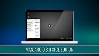 Manjaro 0.8.11 XFCE Edition
