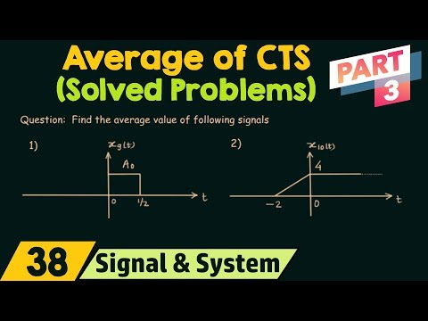 Average Value of Continuous Time Signals (Solved Problems) | Part 3